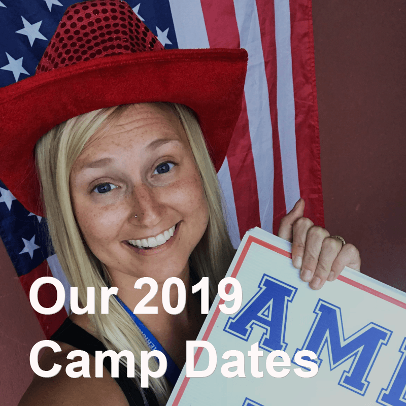 Our 2019 Camp Dates